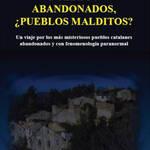 Pueblos abandonados ¿Pueblos Malditos? Autor: Miguel G. Aracil