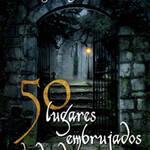 50 lugares embrujados de Madrid. Autor: Juan Miguel Marsella